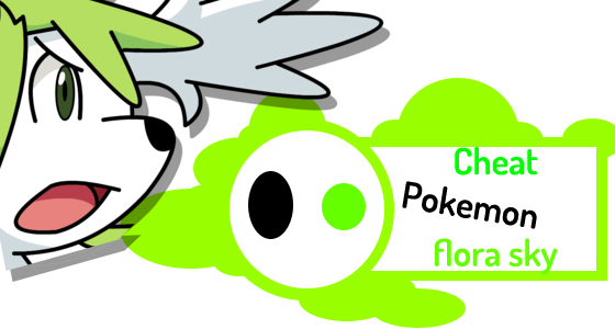 Pokemon Flora Sky Cheats & Gameshark Codes